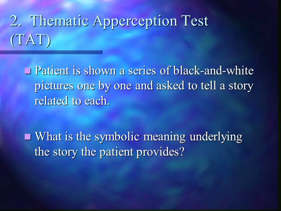 2. Thematic Apperception Test (TAT)