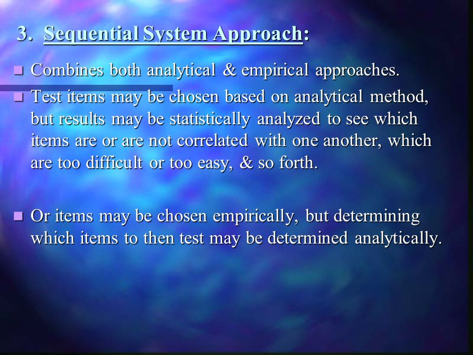 3. Sequential System Approach:
