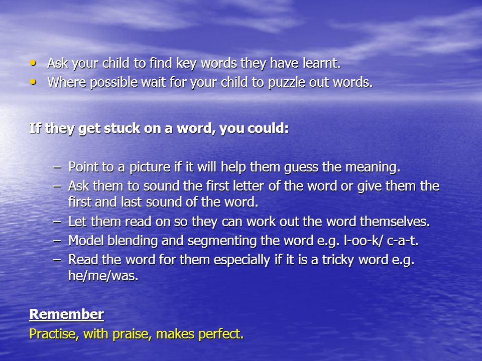 Ask your child to find key words they have learnt.