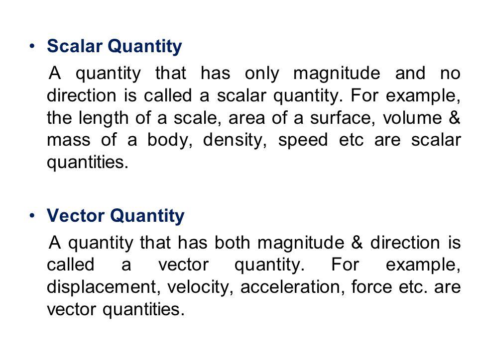 Scalar Quantity