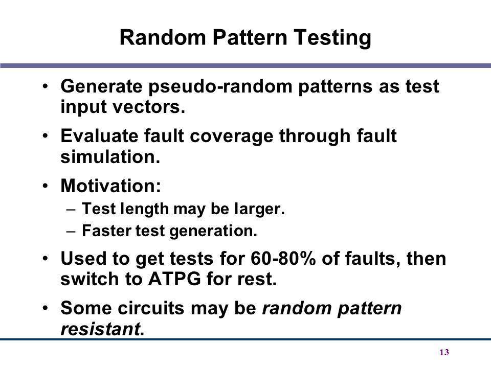 Random Pattern Testing