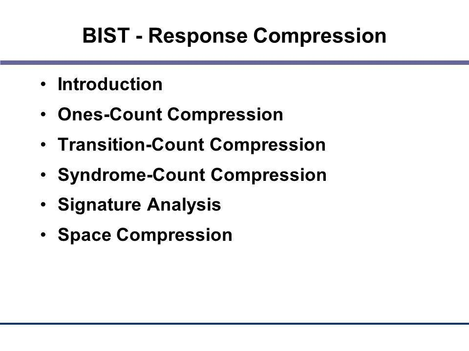 BIST - Response Compression