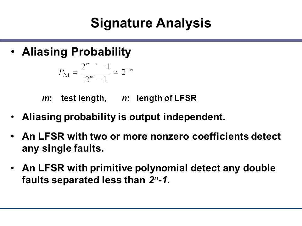 Signature Analysis Aliasing Probability