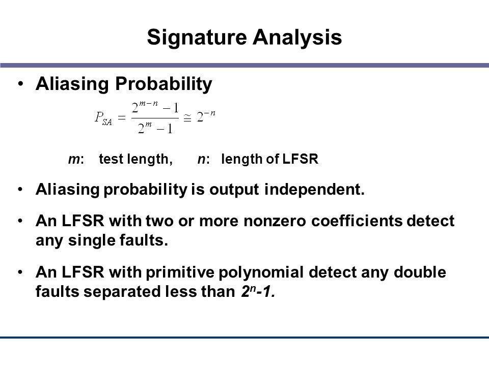 Signature Analysis Aliasing Probability