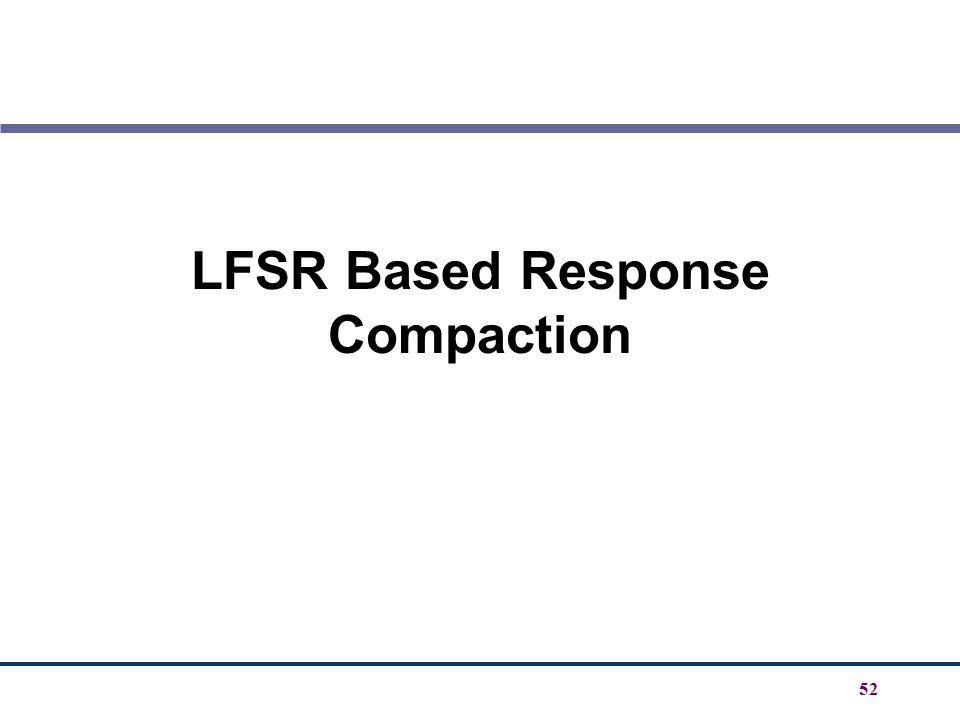 LFSR Based Response Compaction