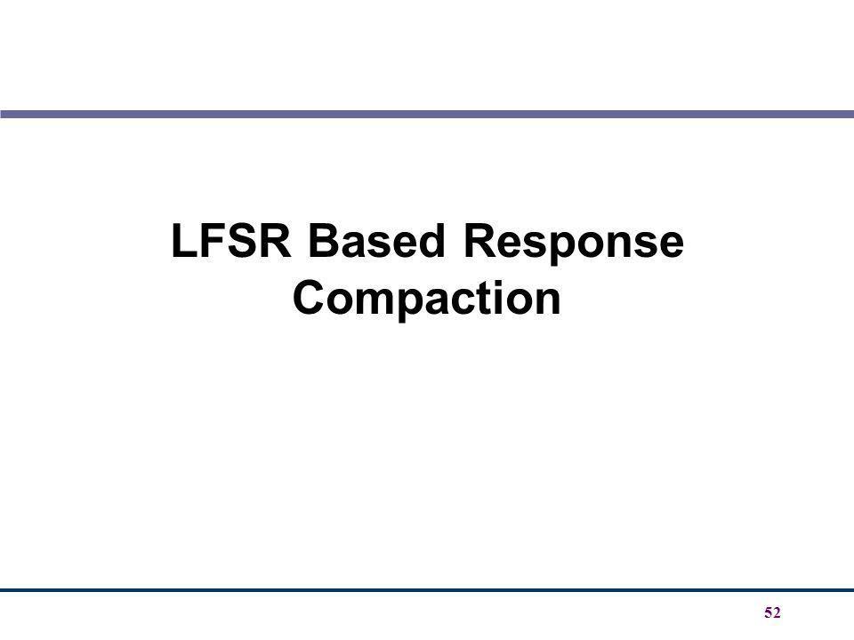 LFSR Based Response Compaction