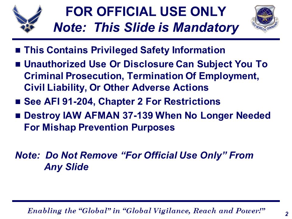 FOR OFFICIAL USE ONLY Note: This Slide is Mandatory