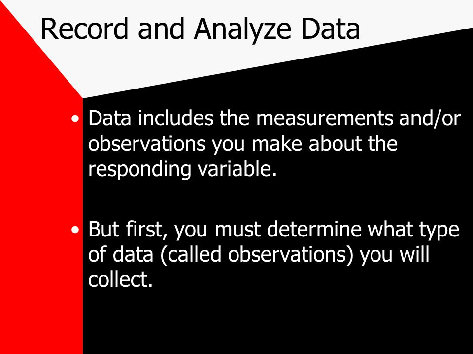 Record and Analyze Data