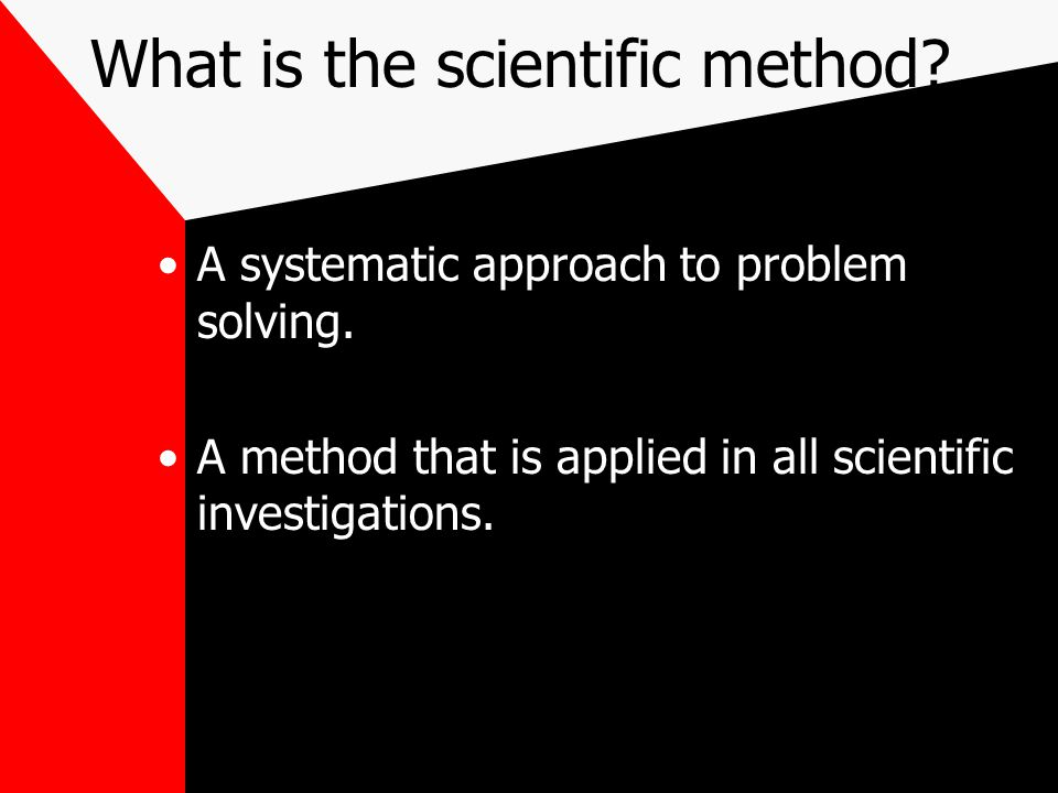 What is the scientific method