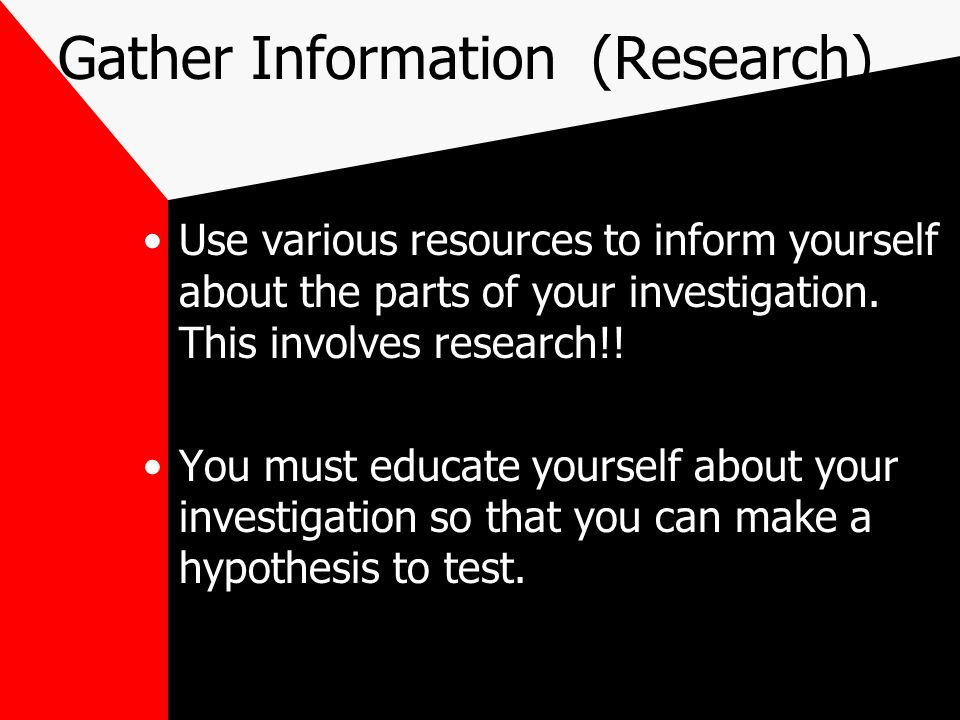 Gather Information (Research)