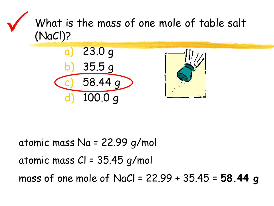 What is the mass of one mole of table salt (NaCl)