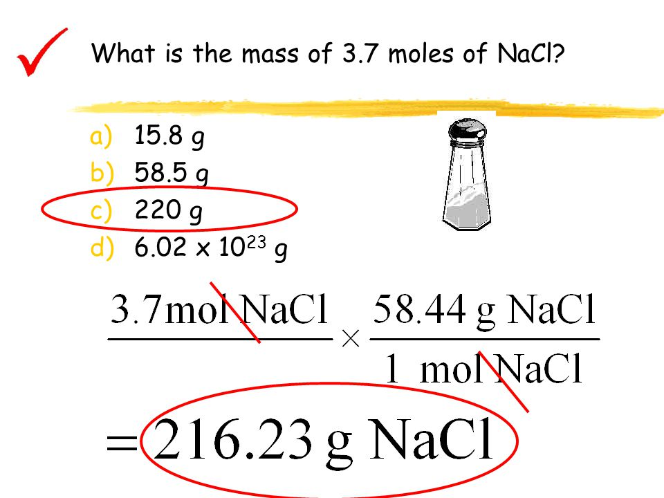 What is the mass of 3.7 moles of NaCl