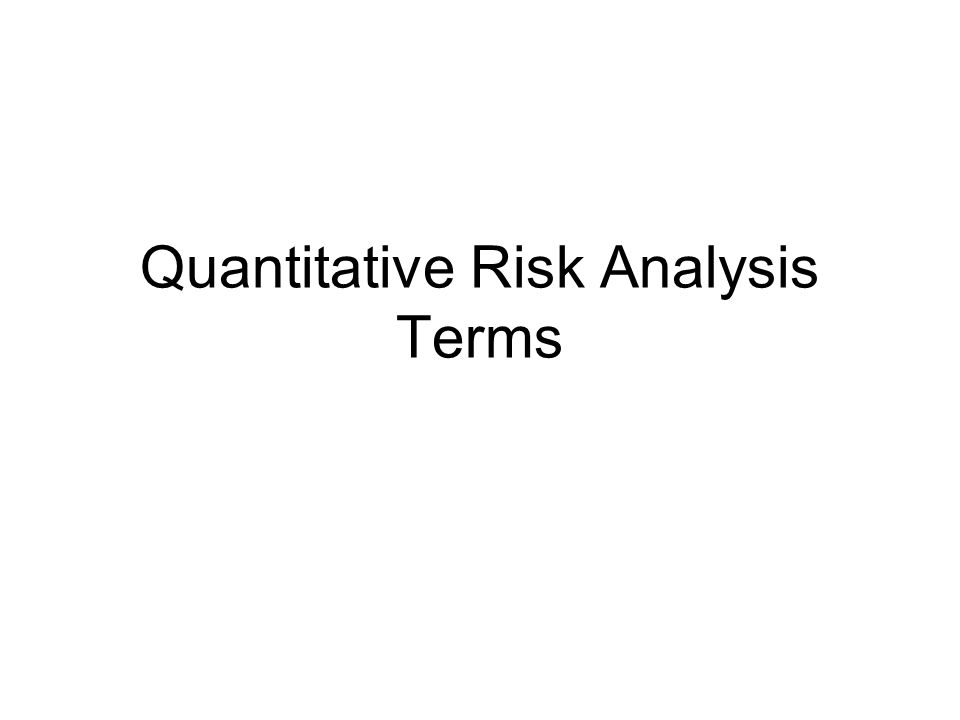 Quantitative Risk Analysis Terms
