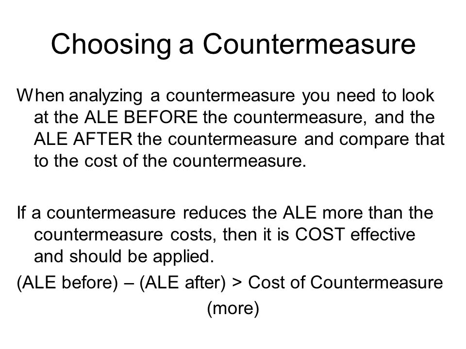 Choosing a Countermeasure