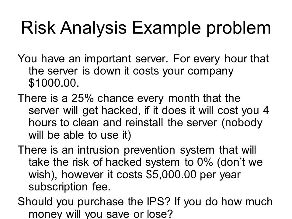 Risk Analysis Example problem