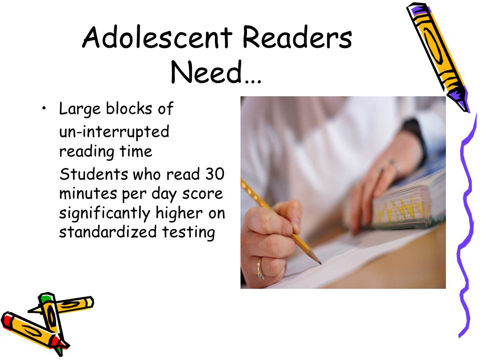 Adolescent Readers Need…