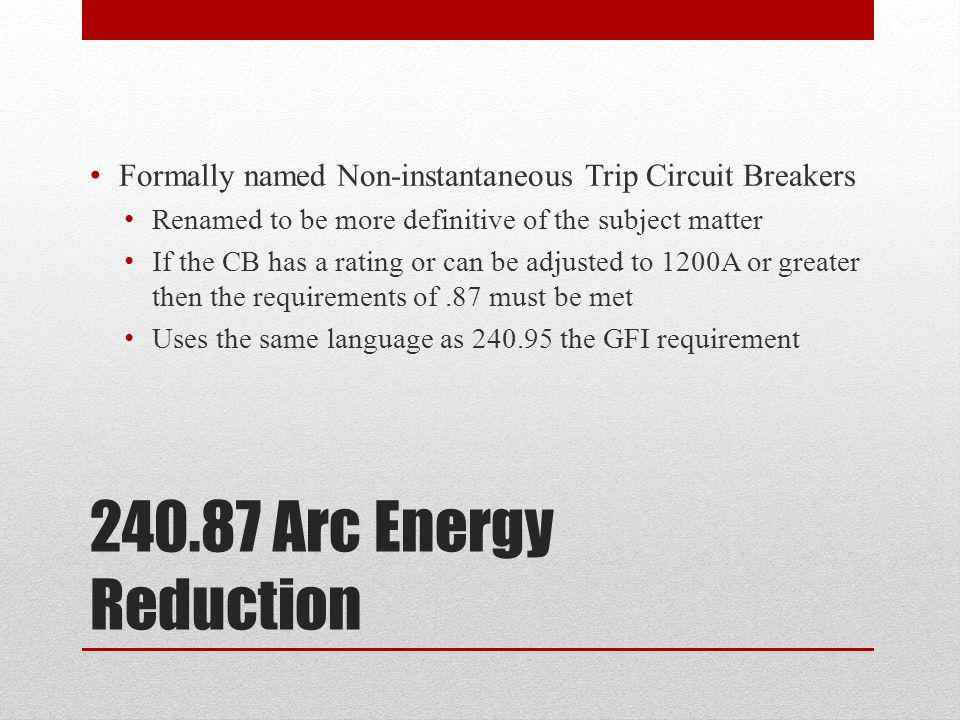 Formally named Non-instantaneous Trip Circuit Breakers