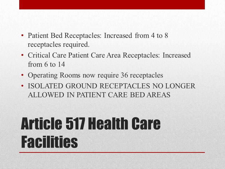 Article 517 Health Care Facilities