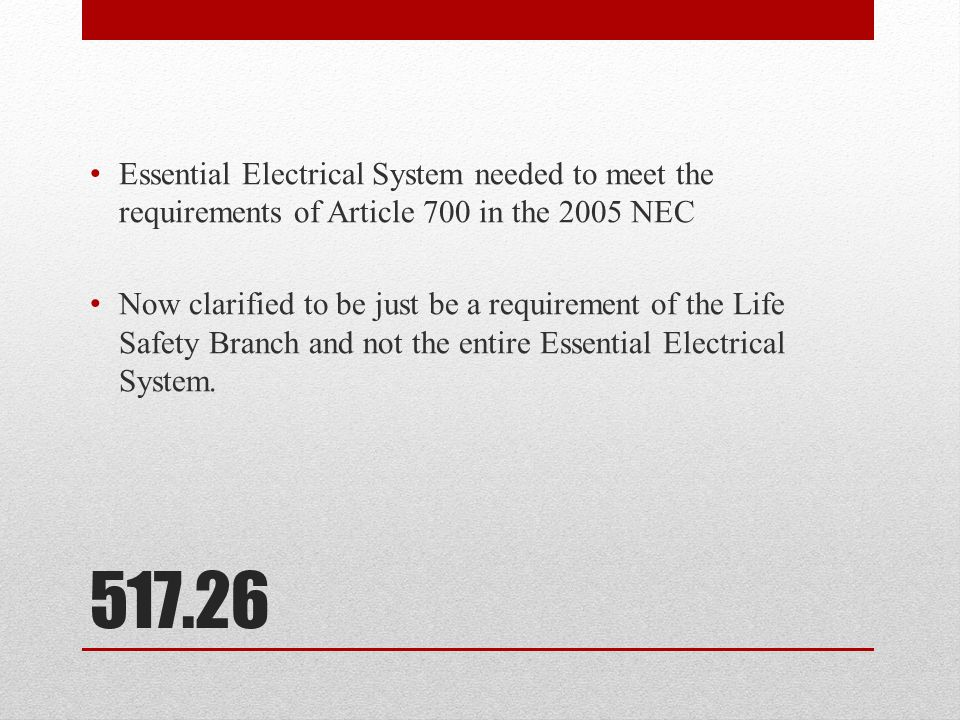 Essential Electrical System needed to meet the requirements of Article 700 in the 2005 NEC