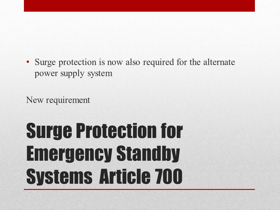 Surge Protection for Emergency Standby Systems Article 700