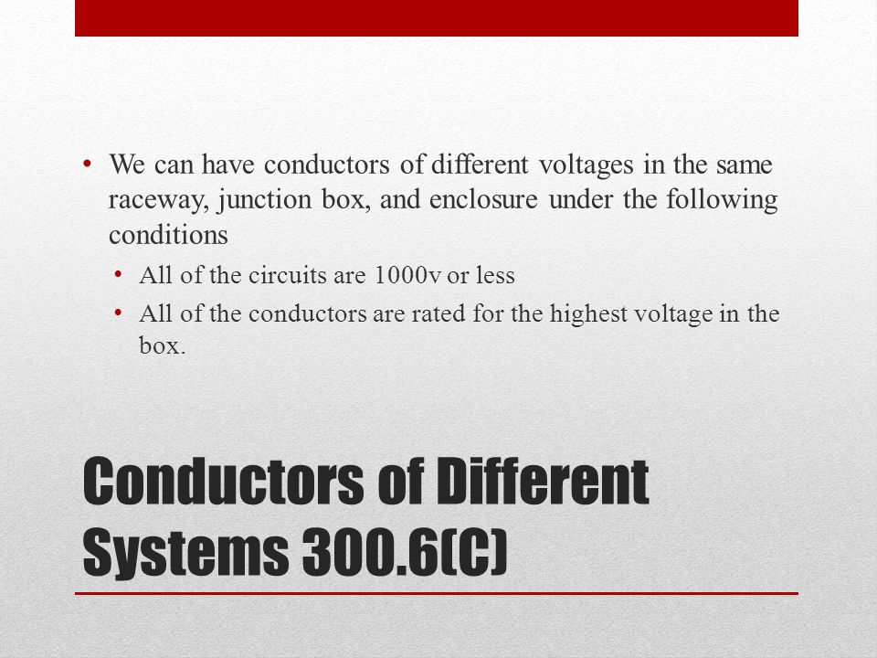 Conductors of Different Systems 300.6(C)