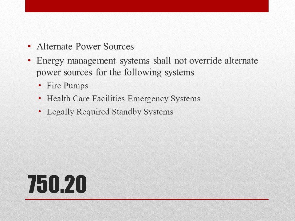 750.20 Alternate Power Sources