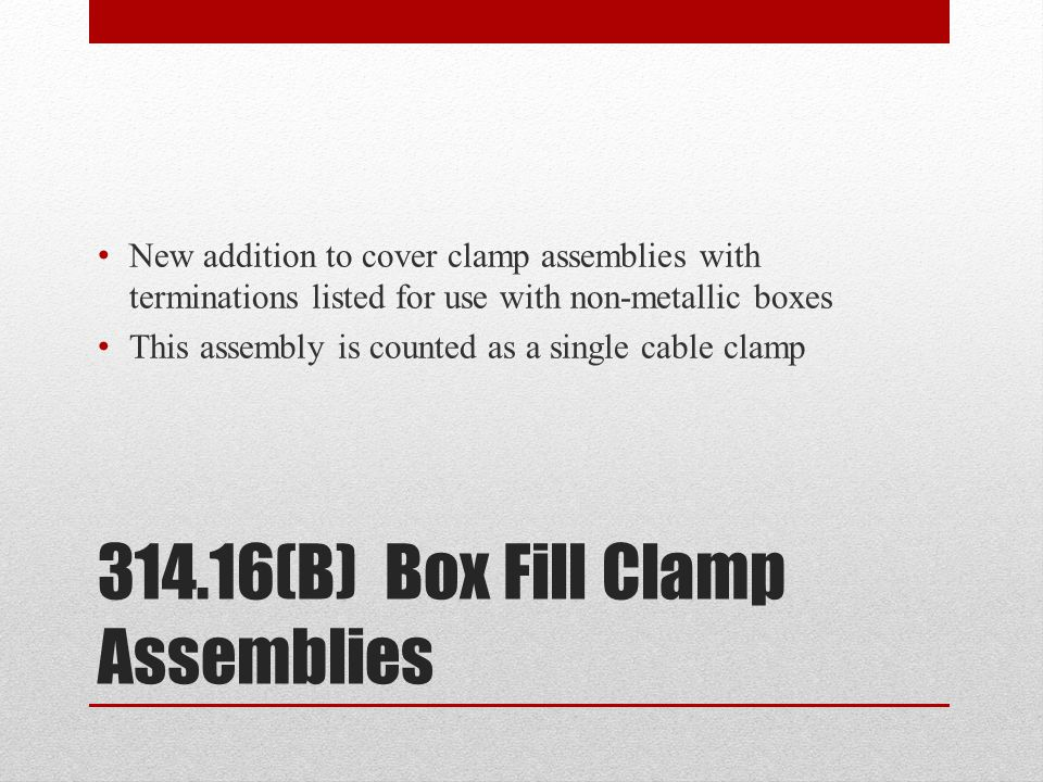 314.16(B) Box Fill Clamp Assemblies