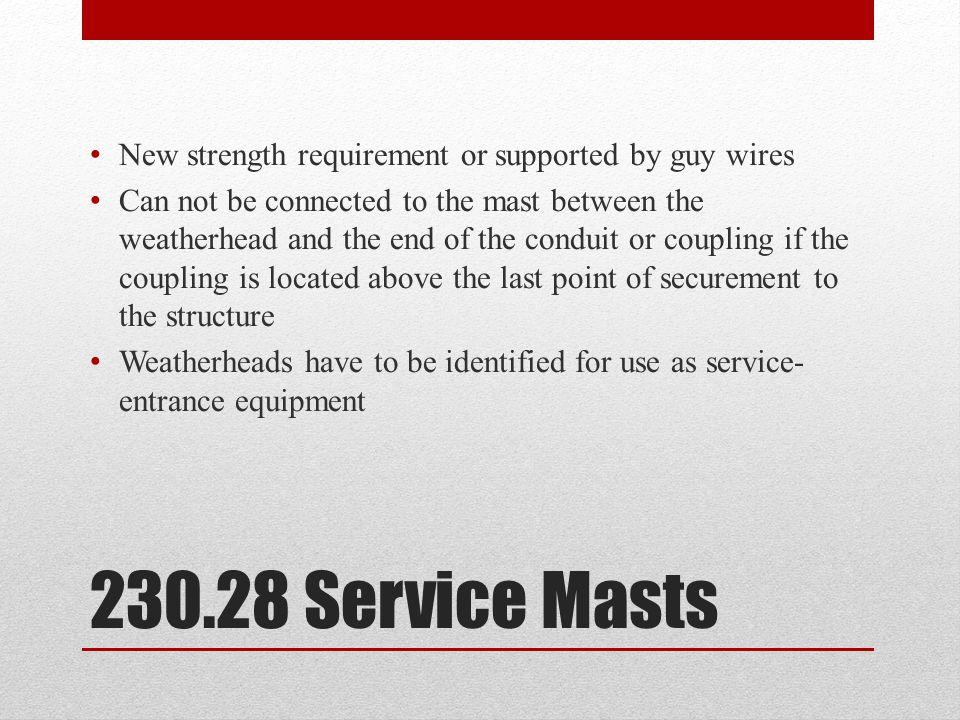 New strength requirement or supported by guy wires
