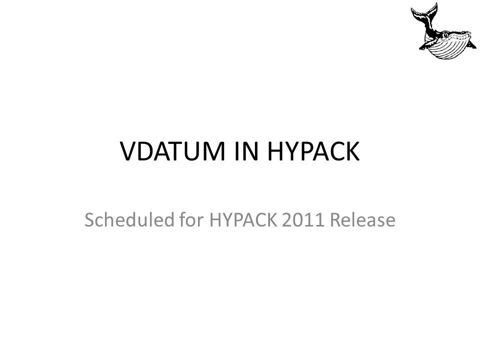 Scheduled for HYPACK 2011 Release