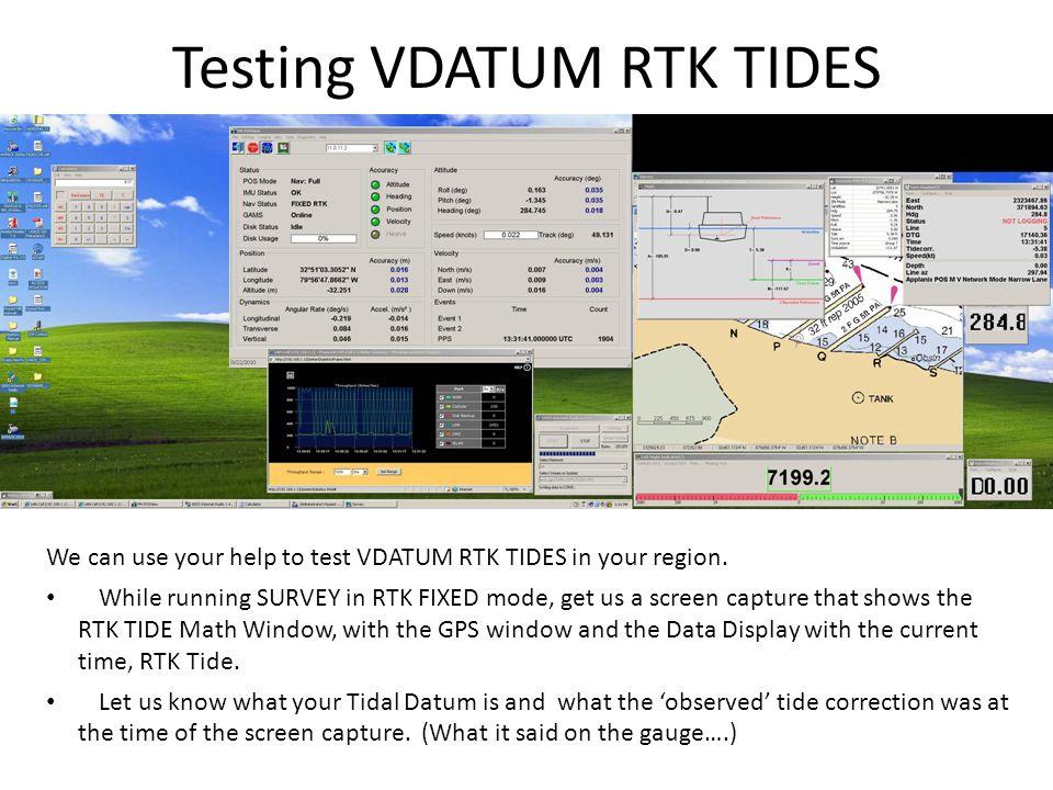 Testing VDATUM RTK TIDES