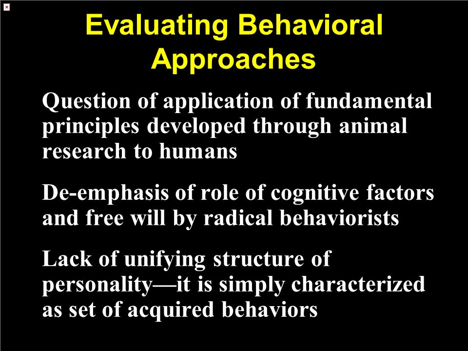Evaluating Behavioral Approaches