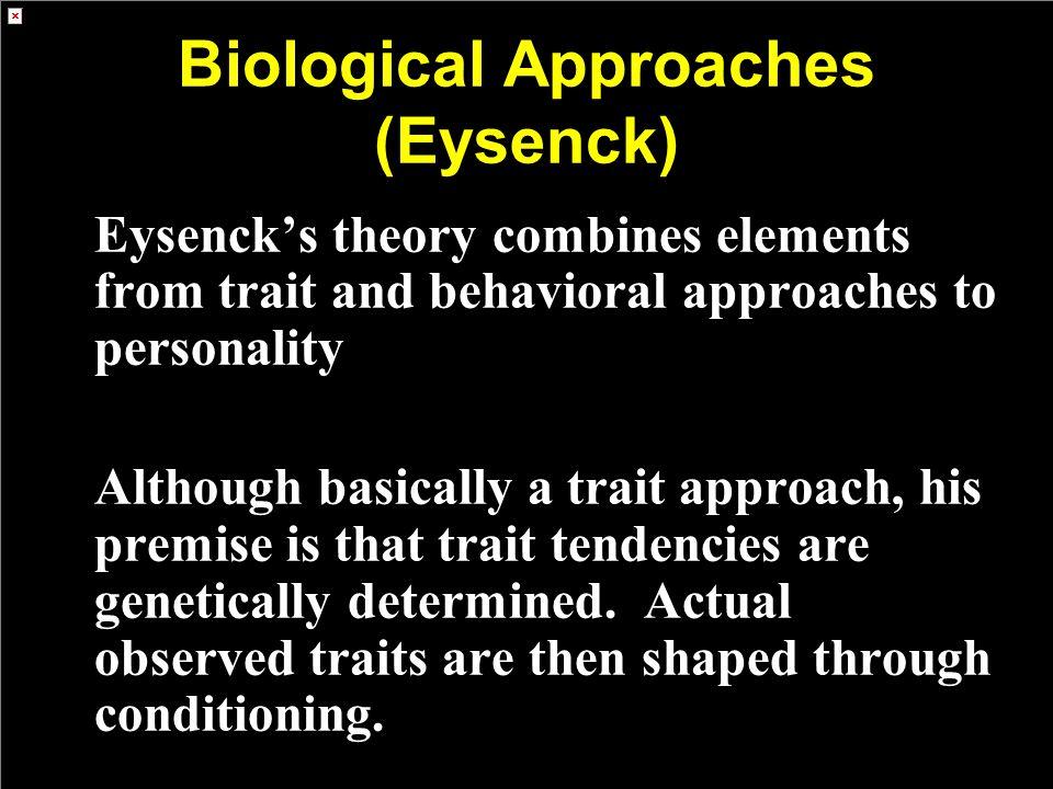 Biological Approaches (Eysenck)