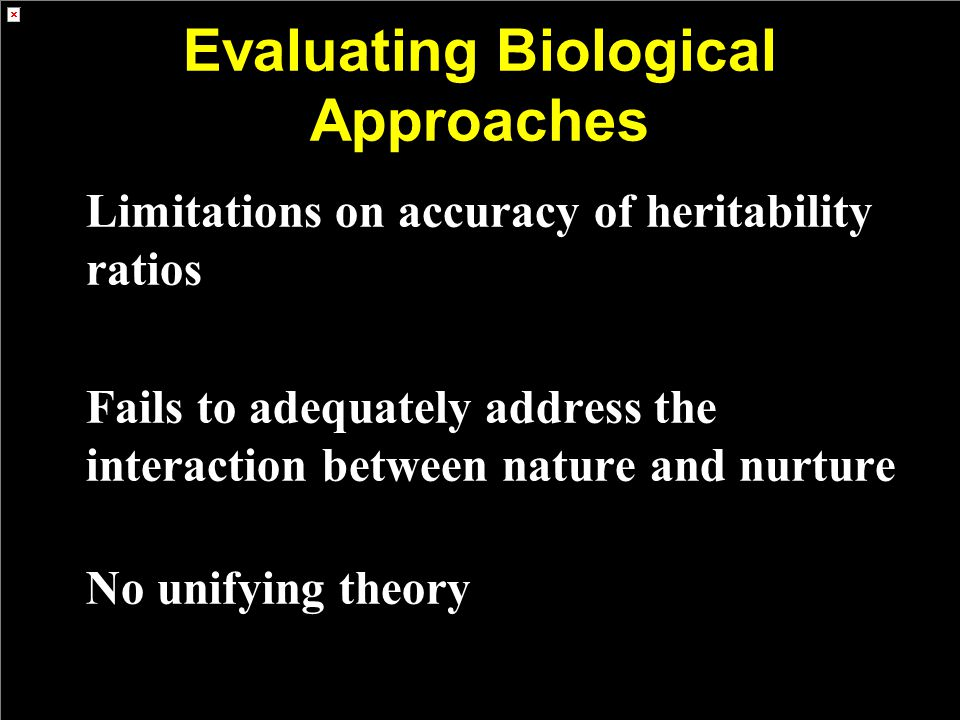Evaluating Biological Approaches