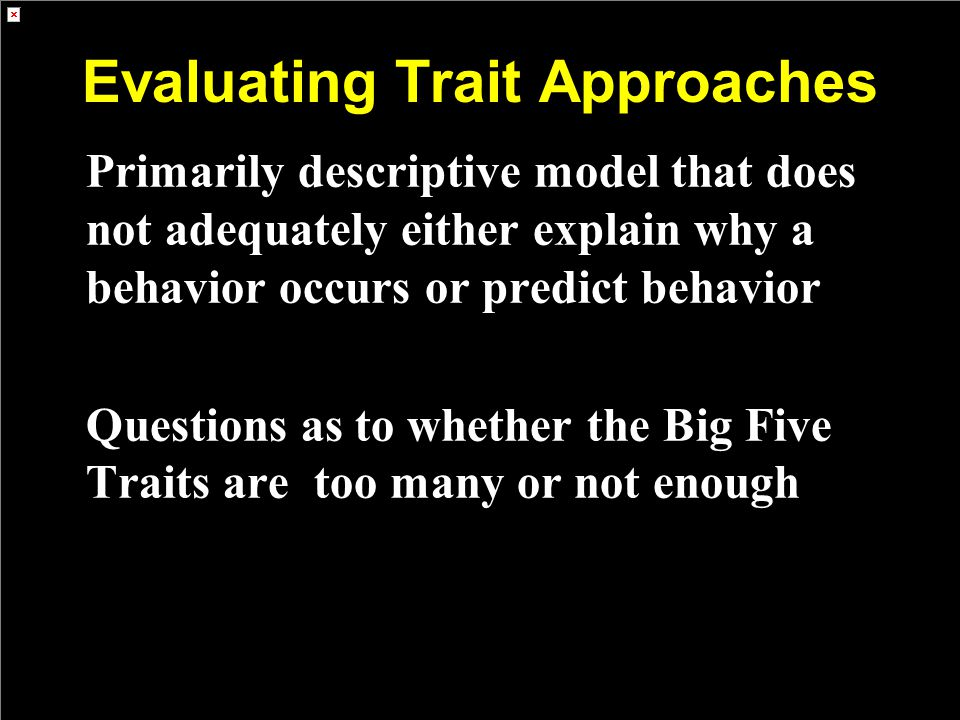 Evaluating Trait Approaches