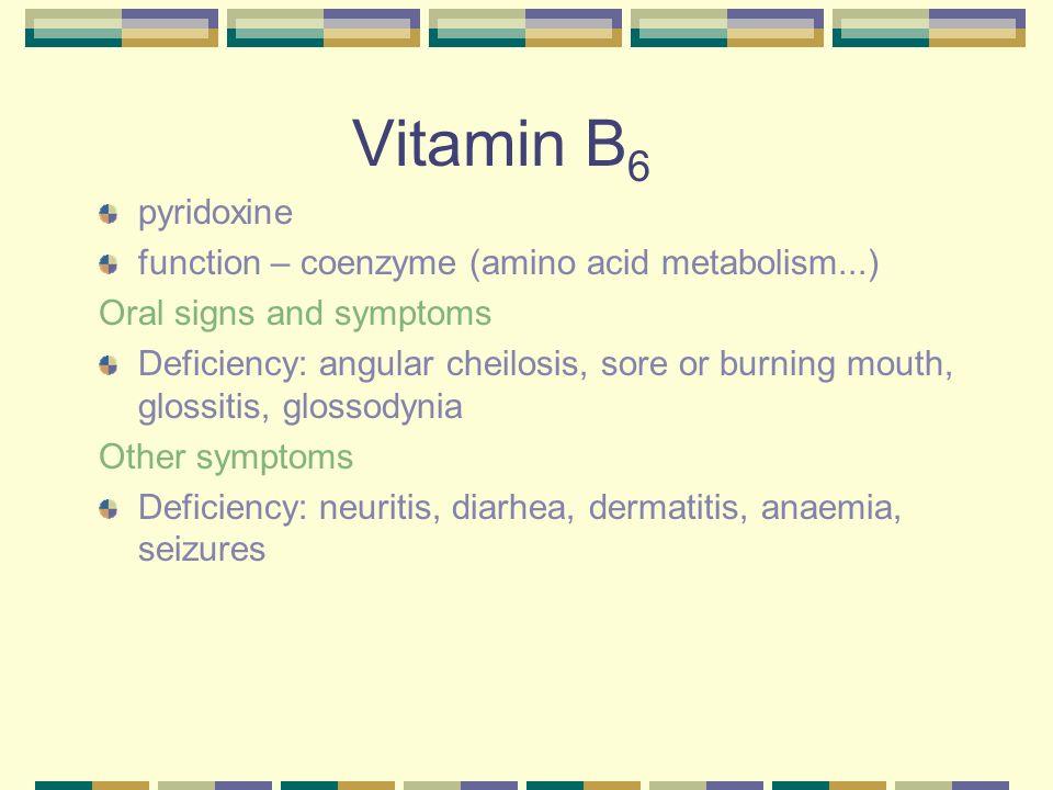 Vitamin B6 pyridoxine function – coenzyme (amino acid metabolism...)