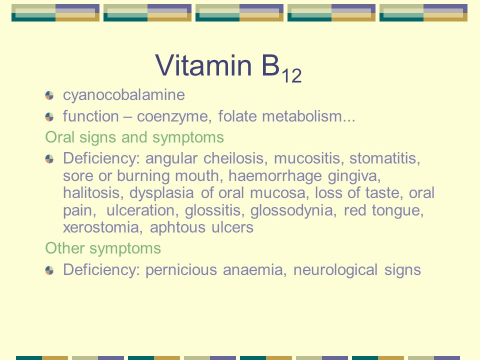 Nutrition in dentistry - ppt video online download B12 Deficiency Symptoms
