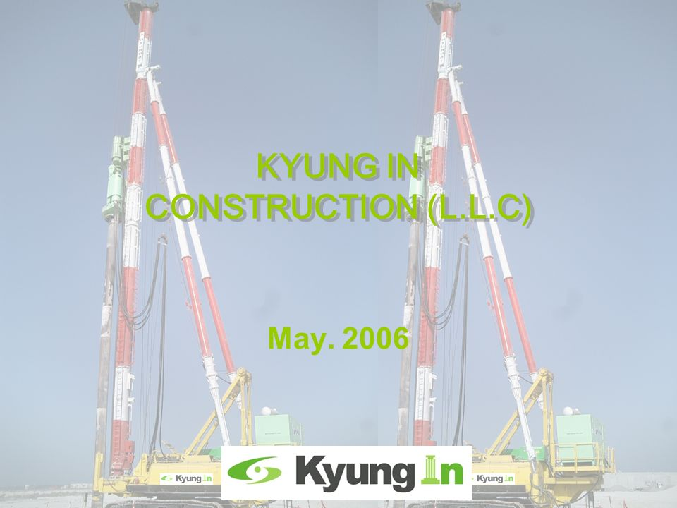 KYUNG IN CONSTRUCTION (L.L.C)