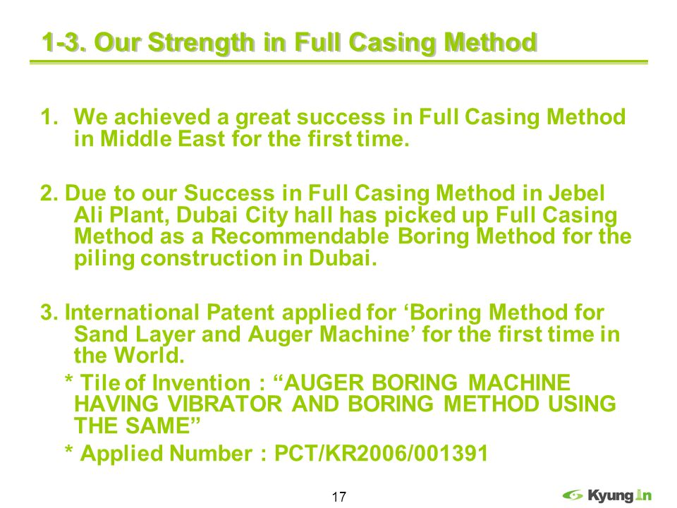 1-3. Our Strength in Full Casing Method