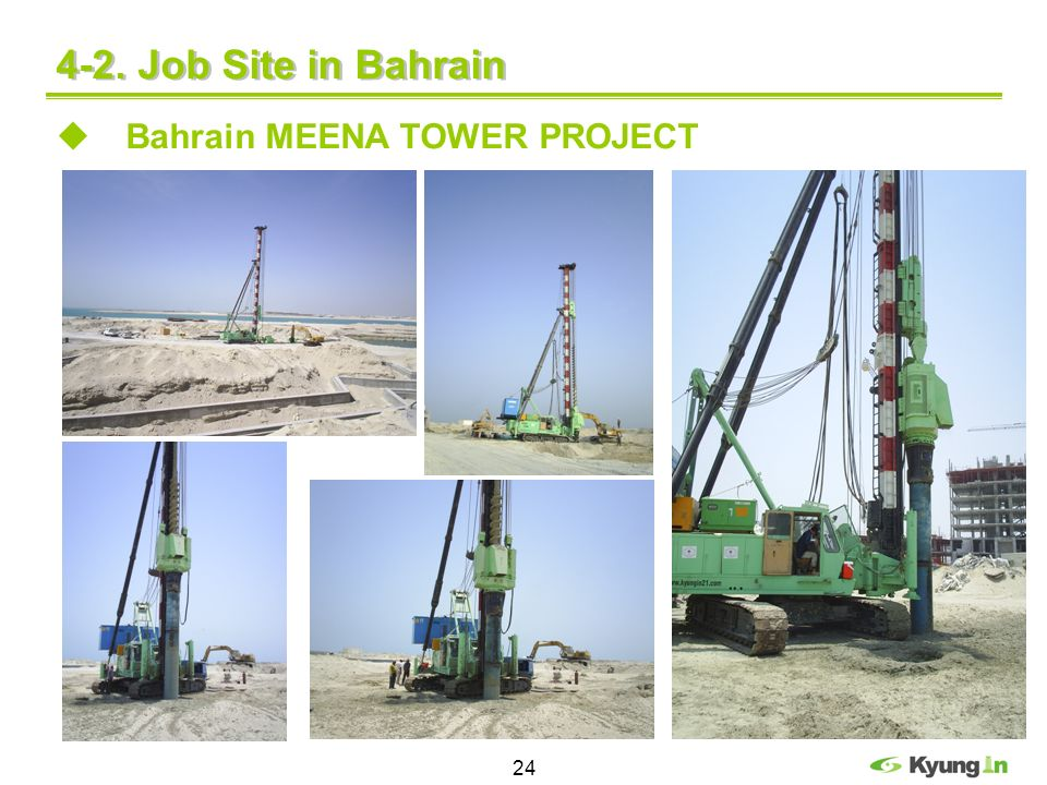 4-2. Job Site in Bahrain Bahrain MEENA TOWER PROJECT