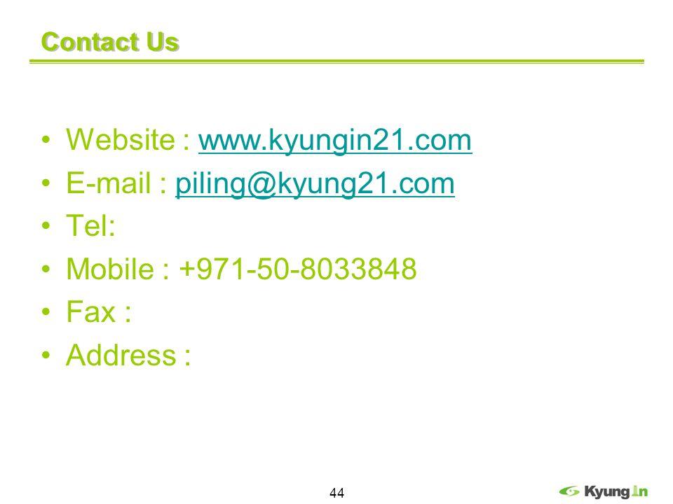 Website : www.kyungin21.com E-mail : piling@kyung21.com Tel: