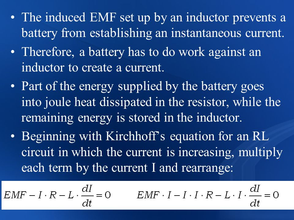 The induced EMF set up by an inductor prevents a battery from establishing an instantaneous current.