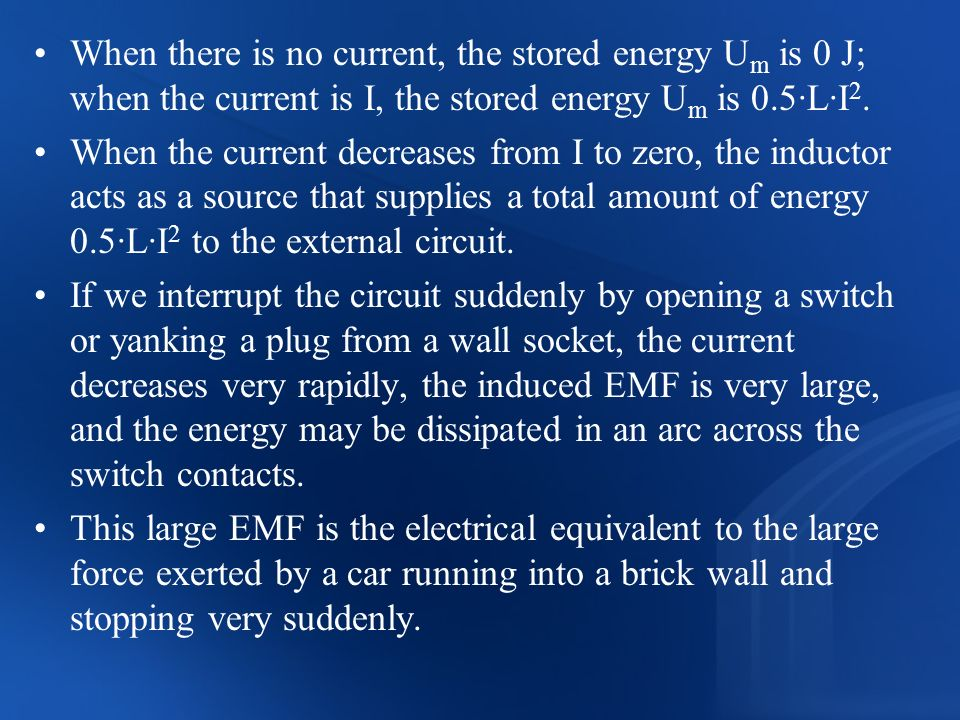 When there is no current, the stored energy Um is 0 J; when the current is I, the stored energy Um is 0.5·L·I2.
