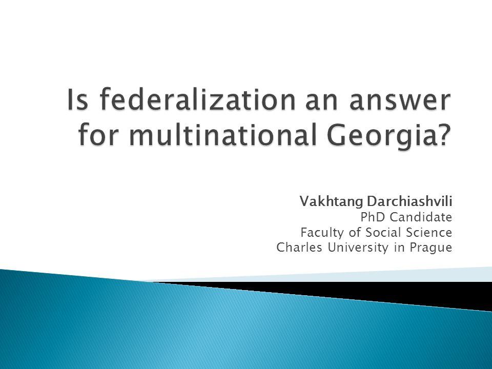 Is federalization an answer for multinational Georgia