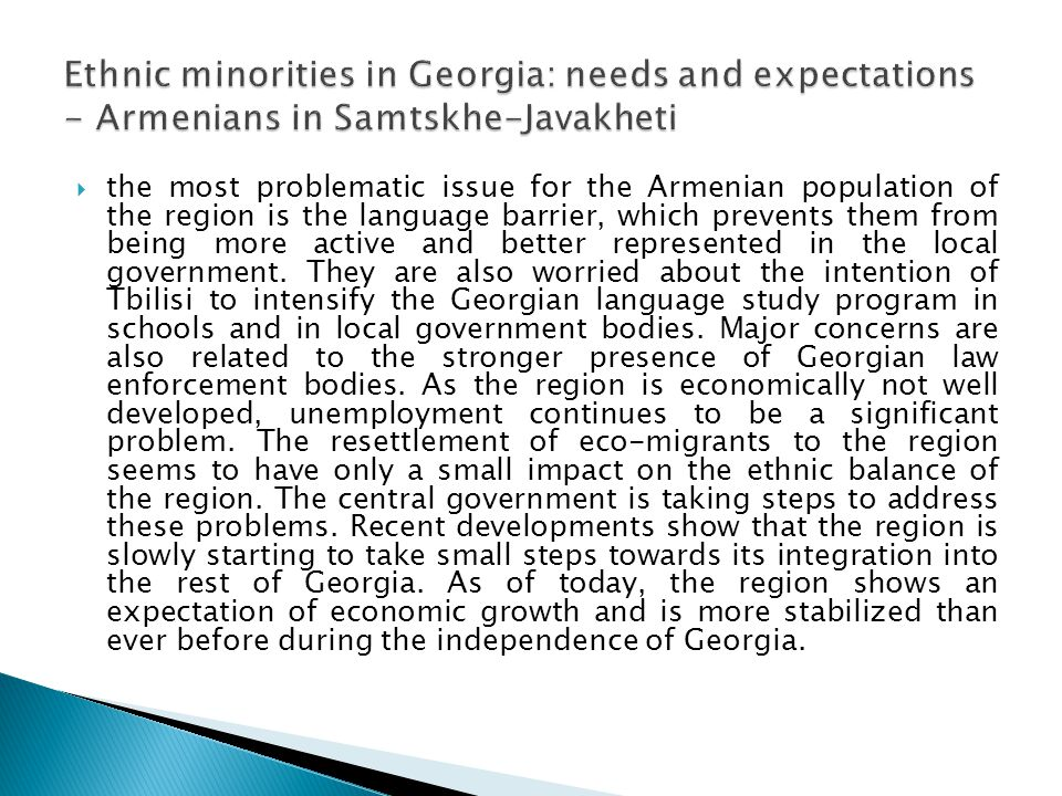 Ethnic minorities in Georgia: needs and expectations - Armenians in Samtskhe-Javakheti