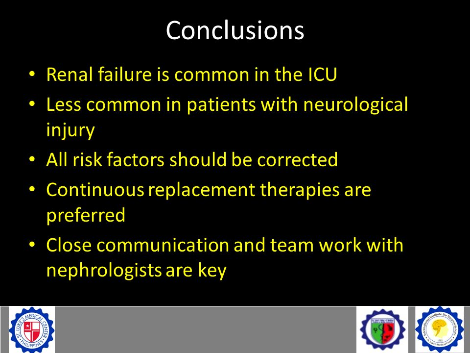 Conclusions Renal failure is common in the ICU