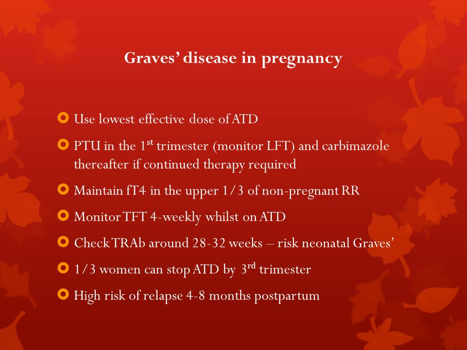 Graves' disease in pregnancy