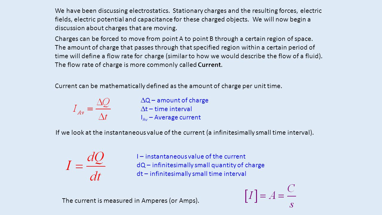 We have been discussing electrostatics