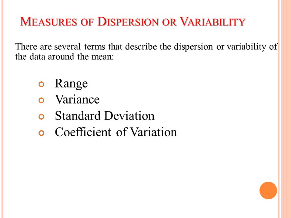 Measures of Dispersion or Variability