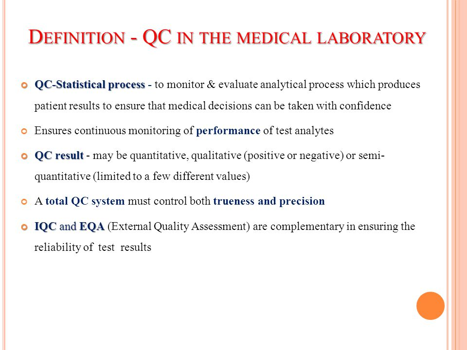 Definition - QC in the medical laboratory