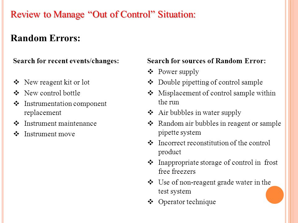 Review to Manage Out of Control Situation: Random Errors: